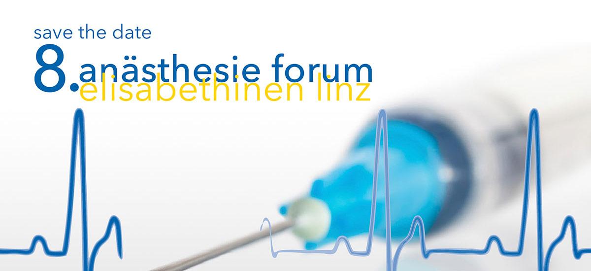 8. Anästhesie Forum Elisabethinen Linz