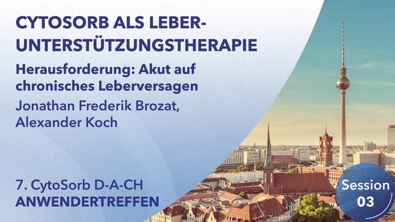 Herausforderung: Akut auf chronisches Leberversagen | Johathan Frederik Brozat, Alexander Koch